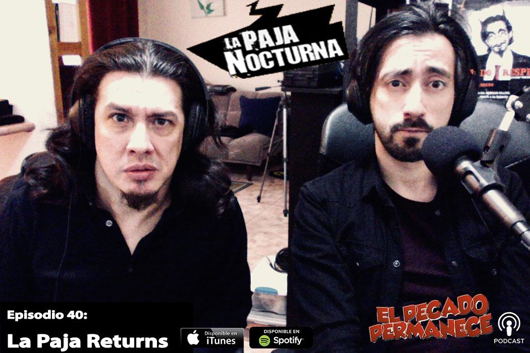 Pablo Perez y Javier Medina, en una reunion de La Paja Nocturna en el podcast El Pecado Permanece